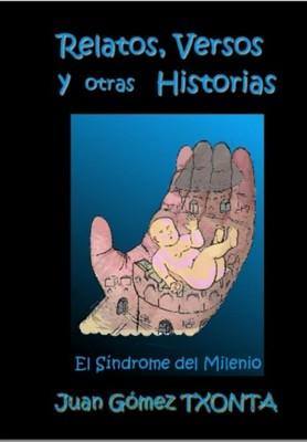 Relatos, Versos y otras Historias