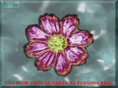 Una flor virtual para una persona real.